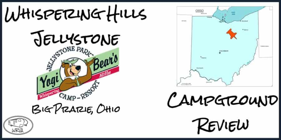 Whispering Hills Jellystone Campground Review