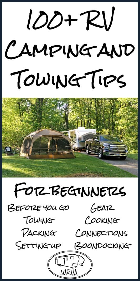 100+ RV Camping and Towing Tips for Beginners